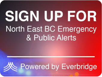 Sign-up for North East BC Emergency & Public Alerts